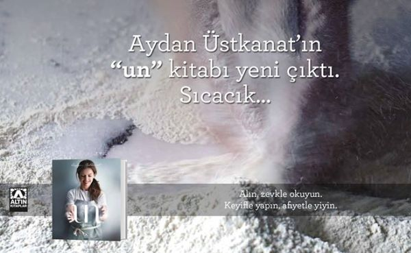"""Aydan Üstkanat, """"Un"""" isimli kitabından tarifler"""