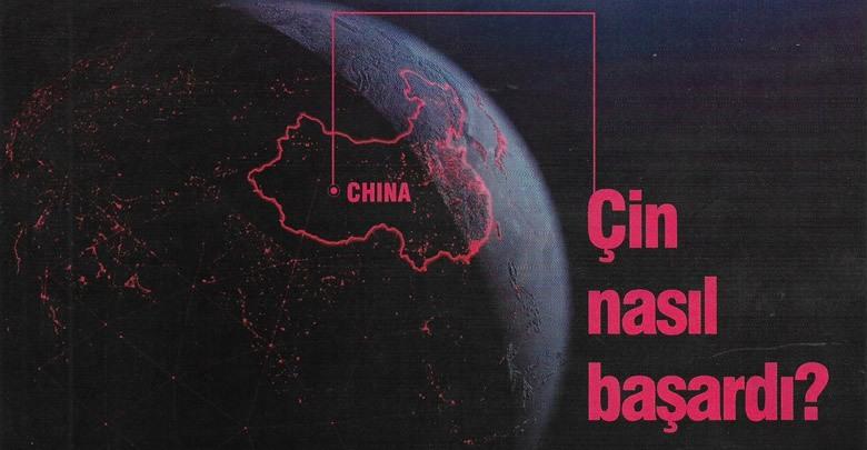 Çin Koronavirüsü Yenmeyi Nasıl Başardı